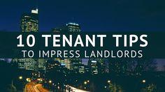 10 Tenant Tips To Impress Landlords - http://houstonlong.com/10-tenant-tips-to-impress-landlords/