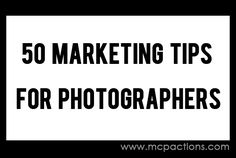 Marketing tips for photographers - but so are also great for doulas!