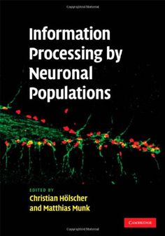 From neuron to brain fifth edition 9780878936090 john g nicholls information processing by neuronal populations by christian holscher httpamazon fandeluxe Gallery