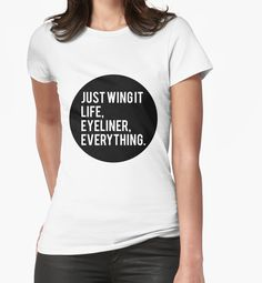 """""""#JustWingIt"""" Classic Makeup Fashion T-Shirts by QUIRKYT 