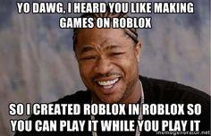 Yo dawg, I heard you like making games on roblox So i created ...