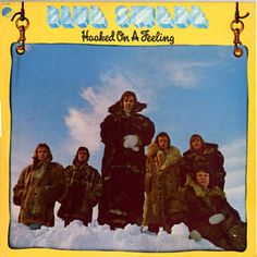 Hooked On A Feeling Blue Swede Shazam, have a listen: http://www.shazam.com/discover/track/216772
