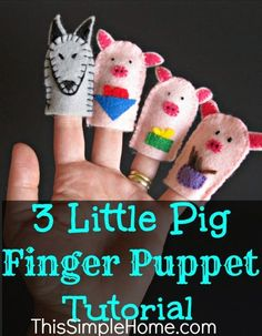 This Simple Home: 3 Little Pig Finger Puppet Tutorial