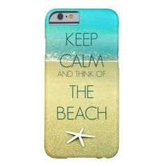 KEEP CALM AND THINK OF THE BEACH PHOTO DESIGN II iPhone 6 CASE.