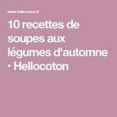 10 recettes de soupes aux légumes d'automne • Hellocoton