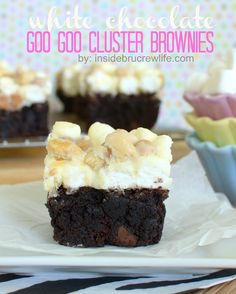 White Chocolate Goo Goo Cluster Brownies | Inside BruCrew Life - brownies topped with a white fudge #brownies #fudge