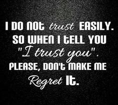 Trust qoutes - regret - Ami Quotes