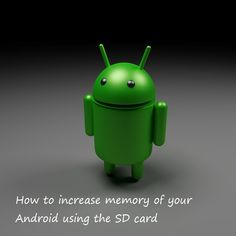 Android is most widely used smartphone. This article explains you how to increase memory of your Android using the SD card