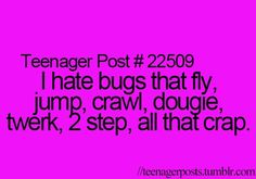 Hate them.