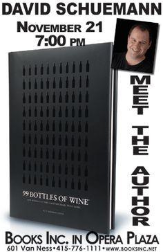 Tonight At 7pm DAVID SCHUEMANN Author Of 99 Bottles Wine Books Inc Opera Plaza
