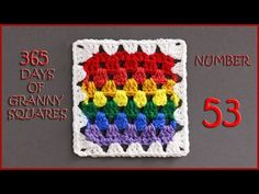 365 Days of Granny Squares Number 92 - YouTube