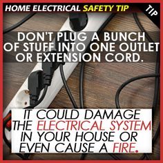 #Home #Electrical #Safety #Tip: Never overload power outlets or strips. Always use one connection per outlet. Overloading can result in fire