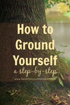 A step by step visualization for grounding yourself spiritually and…