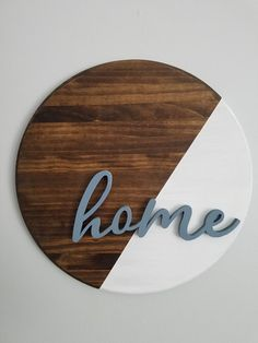 18 Round home sign rustic home sign