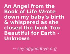 Baby Loss, Saying Goodbye, Infant Loss, Book Of Life, Grief, Trauma, Sad, How Are You Feeling, Happiness