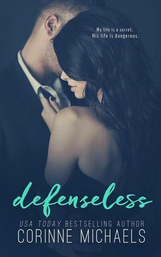 Defenseless by Corinne Michaels ~ Mark Dixon & CIA agent Charlie's story. She's back from assignment after helping save Aaron. It's been over a year & Mark can't stop thinking about her. When they team up they realize her father's death & the problems Cole Security has been having are related. Will they be able to solve this problem & make it out alive?  And will they survive each other?   Loved the end of this series!  Great book!