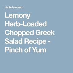 Lemony Herb-Loaded Chopped Greek Salad Recipe - Pinch of Yum