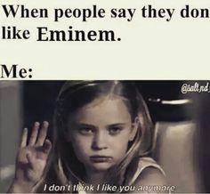 I dont think I like you anymore Just The Way, Like You, Eminem D12, Eminem Memes, The Real Slim Shady, Yelawolf, Supernatural Tv Show, Rap God, Winchester Boys