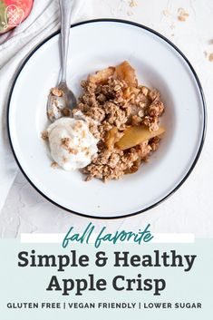 An easy apple crisp recipe that calls for lower sugar and gluten free oats. The best healthy fall dessert! Gluten free and vegan friendly. Apple Crisp Topping, Apple Crisp Easy, Apple Crisp Recipes, Gluten Free Baking, Gluten Free Desserts, Healthy Desserts, Delicious Desserts, Fall Recipes, Real Food Recipes