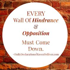 #DailyDeclarations EVERY wall of hindrance & Opposition MUST come down! ✡By faith the walls of Jericho fell, after the army had marched around them for seven days.-Hebrews 11:30 #Blessed #Scriptures #SpeakLife #WordPower #Affirmation #Bible #BibleVerses #Britchadashah #inspiration