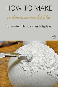 Christmas Items, Christmas Projects, Kids Christmas, Christmas Signs, Diy Christmas Ornaments, Holiday Crafts, Styrofoam Ball Crafts, Indoor Snowballs, Rustic Crafts