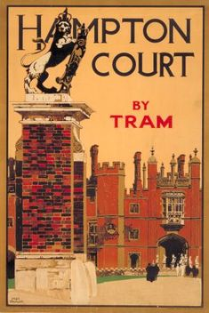 Hampton Court by Tram