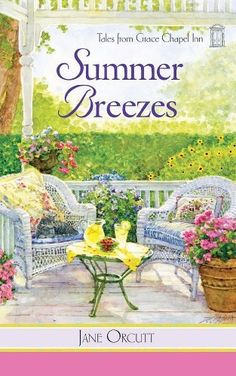 Summer Breezes (Tales from Grace Chapel Inn Series #14) by Jane Orcutt, http://www.amazon.com/dp/0824948041/ref=cm_sw_r_pi_dp_3BLvqb1W5KFQ2