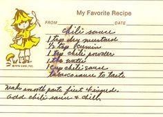 Vintage Chili Sauce recipe Old Recipes, Vintage Recipes, Great Recipes, Favorite Recipes, Chili Sauce Recipe, Sauce Recipes, Jello Fruit Salads, Watergate Salad Recipes, Pistachio Pudding