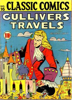 Classic Comics no. 16, Gulliver's Travels...cover drawn by Lillian Chestney.