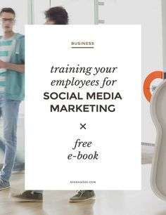 Free E-book ~ Training Your Employees For Social Media Marketing Here's an E-book that'll help you understand how to provide social media training to your employees and what factors you need to keep in mind.Powered ... http://83oranges.com/free-e-book-training-your-company-for-social-media/