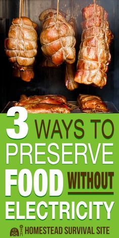 If you're living off the grid, you might not have electricity, which means you'll need some old-fashioned methods for preserving food such as curing, brining, and smoking. #foodstorage #preservefood #storefood #offgrid