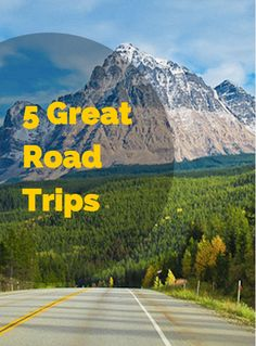 5 Great Road Trips (article)