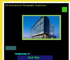 Old Architectural Photography Inspiration 084948 - The Best Image Search