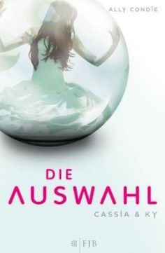 Cassia & Ky -- Die Auswahl by Ally Condie World Of Books, Books For Teens, Book Reader, Fantasy Books, Throwback Thursday, Band, Love Book, Book Lists, Book Worms
