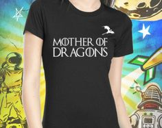 Mother of Dragons Women's Jet Black T-Shirt Game of Thrones Mother of Dragons Girl Power Khaleesi Tshirt