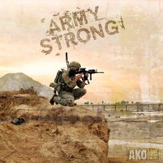 Army Strong. Thats what I am. <3