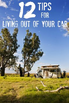 Times are getting really tough...what if you had to live in your car? Here are some tips from someone who has done it.