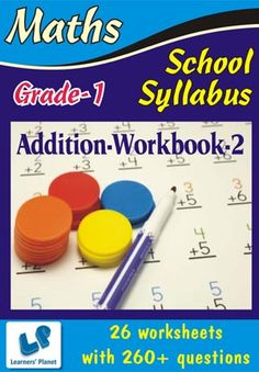 GRADE-1-MATH-ADDITION-WORKBOOK-2 This workbook contains worksheets on Addition for Grade 1 Maths students.  This workbook contains 26 printable worksheets with 260+ questions.   Pattern of questions :  Addition in horizontal & vertical, Word Problems.    PRICE :- RS.149.00