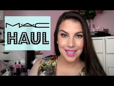 MAC Makeup Haul! New Stuff & Classics