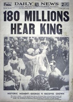George VI Coronation Daily News. No wonder he was terrified