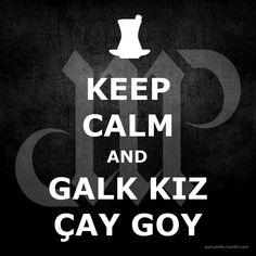 KEEP CALM AND GALK KIZ ÇAY GOY :)  #cay #çay #çaykeyfi #çayiçek #çaykolik #çaysızolmaz #çaymuhabbettir #çaycandır #çaysöyle #sözler #anlamlısözler #güzelsözler #manalısözler #özlüsözler #alıntı #alıntılar #sakinol #keepcalm #keepcalmmeme #matrak #komik #espri #gırgır #şaka #matrak #mizah #augsburg #munich #münchen #stuttgart