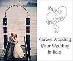 Varese Weddings - Your Wedding In Italy