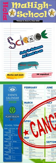 Hola MaHigh-School - June 2020 - Magazine with 48 pages: The June 2020 edition - dedicated to science June Events, School Terms, Plant Health, See Movie, Articles, Science, Magazine, Lettering, Board