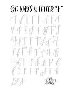 """50 mal der Buchstabe """"F"""" mit unterschiedlichen Schriften / 50 Ways to Draw An """"F"""" - Brush Lettering Practice + A Free Worksheet — KILEY IN KENTUCKY"""