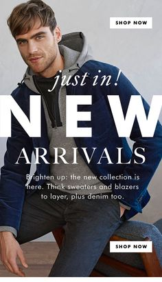 SHOP NOW | just in! | NEW ARRIVALS | Brighten up: the new collection is here. Think sweaters and blazers to layer, plus denim too. | SHOP NOW br 1.11