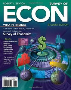 Survey of ECON (with Printed Access Card) by Robert L. Sexton. $47.33. Edition - 1. Publisher: South-Western College Pub; 1 edition (October 1, 2010). Publication: October 1, 2010. Save 21% Off!