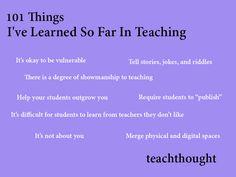 101 Things I've Learned So Far In Teaching