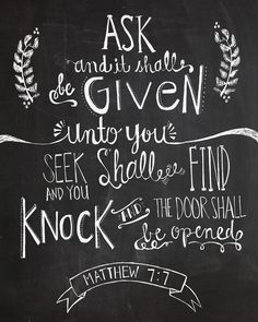 Matthew 7:7 Bible verse chalkboard 8x10 print  hand drawn inspirational quote. via Etsy.