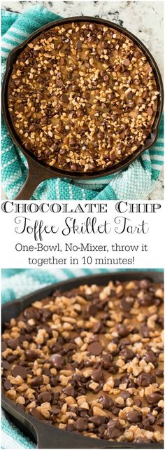 No time to make a fancy dessert? No one will know or care with this crazy-delicious, super-easy, one-bowl, 10-minute Chocolate Chip Toffee Skillet Tart! via @cafesucrefarine