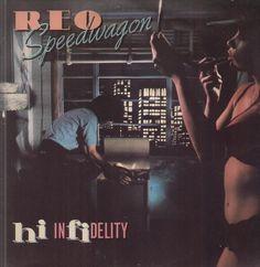 """REO Speedwagon's """"Hi Infidelity"""""""